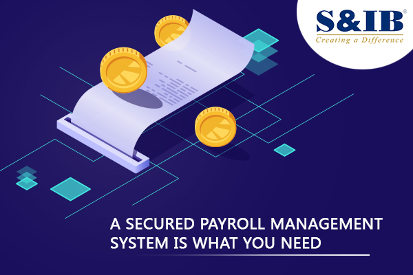 19.5.2020 003 - A secured Payroll Management System is what you need Manual handling of such extensive data makes it liable to errors, which is why most enterprises are tending towards efficient payroll management systems. However, these management systems can create internal as well as an external hazard for the company if handled inefficiently. That makes it significant for the company to ensure that their payroll management system is secured from all sorts of unforeseen breaches.