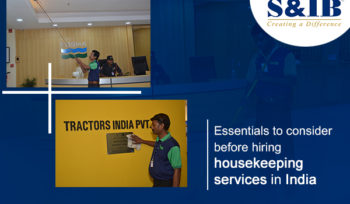 Essentials to consider before hiring housekeeping services in India