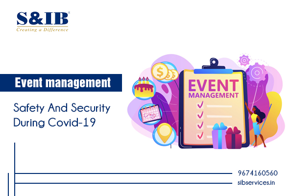 Event management safety and security during covid-19